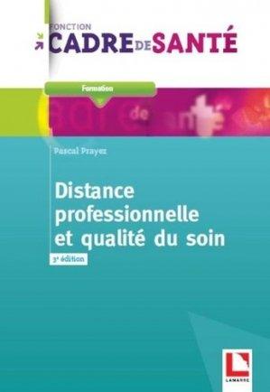 Distance professionnelle et qualité du soin - lamarre - 9782757309797