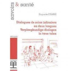 Dialogues de soins infirmiers en deux langues - de boeck superieur - 9782804126872