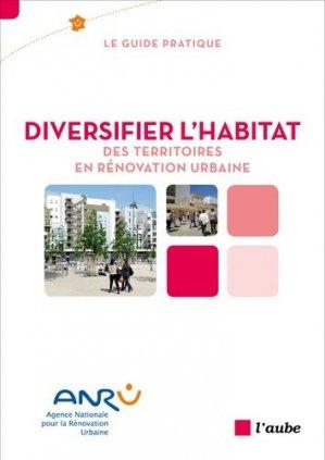 Diversifier l'habitat des territoires en rénovation urbaine - l'aube - 9782815913997 -