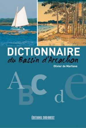 Dictionnaire du bassin d'arcachon - sud ouest - 9782817705132 -