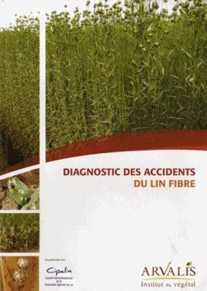 Diagnostic des accidents du lin fibre - arvalis - 9782817902272 -