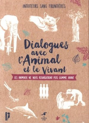 Dialogue avec l'animal et le vivant - Le Souffle d'Or - 9782840586623 -
