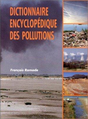Dictionnaire encyclopédique des pollutions - édiscience  - 9782840741657 -