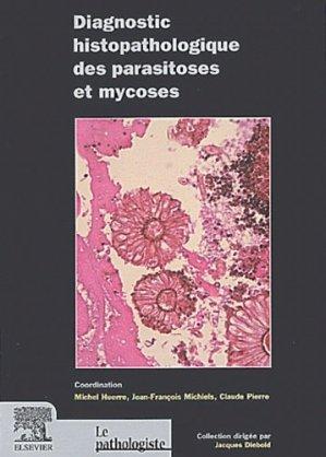 Diagnostic histopathologique des parasitoses et mycoses - elsevier / masson - 9782842993733 -