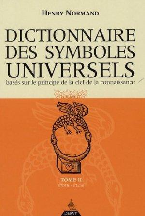 Dictionnaire des symboles universels basés sur le principe de la clef de la connaissance - Dervy - 9782844544827 -