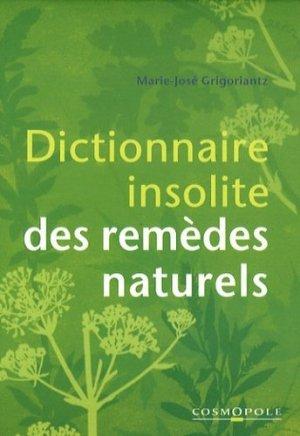 Dictionnaire insolite des remèdes naturels - Cosmopole - 9782846300483 -