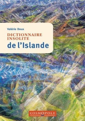 Dictionnaire insolite de l'Islande - cosmopole - 9782846301282 -