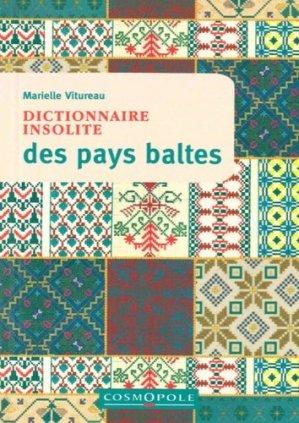Dictionnaire insolite des Pays Baltes - cosmopole - 9782846301343 -