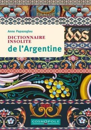 Dictionnaire insolite de l'Argentine - cosmopole - 9782846301374 -