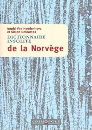 Dictionnaire insolite de la Norvège - Cosmopole - 9782846301411 -