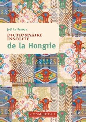 Dictionnaire insolite de la Hongrie - Cosmopole - 9782846301442 -