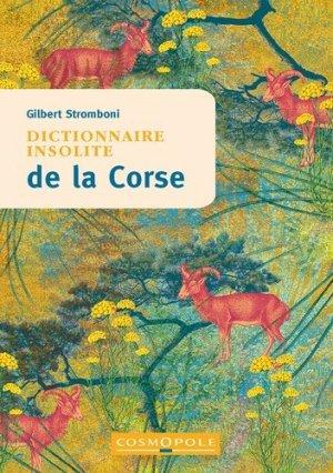 Dictionnaire insolite de la Corse - Cosmopole - 9782846301480 -