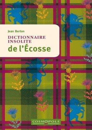 Dictionnaire insolite de l'Ecosse - Cosmopole - 9782846301534 -