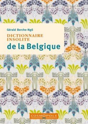 Dictionnaire insolite de la Belgique - Cosmopole - 9782846301541 -