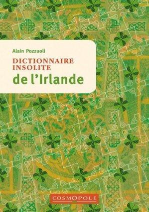 Dictionnaire insolite de l'Irlande - Cosmopole - 9782846301657 -