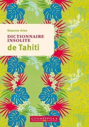 Dictionnaire insolite de Tahiti - Cosmopole - 9782846301664 -