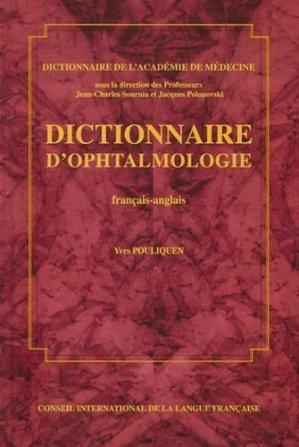 Dictionnaire d'ophtalmologie français-anglais - cilf - 9782853192910 -