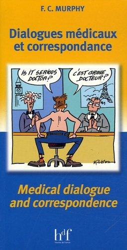 Dialogues médicaux et correspondance / Medical dialogue and correspondence - heures de france - 9782853852715 -