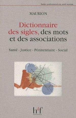 Dictionnaire des sigles, des mots et des associations - heures de france - 9782853853163 -