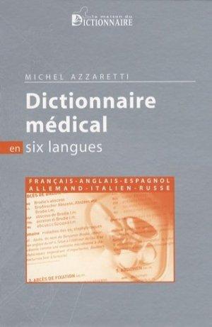 Dictionnaire médical en six langues - la maison du dictionnaire - 9782856082058 -