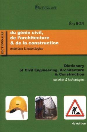Dictionnaire du génie civil, de l'architecture & de la construction - la maison du dictionnaire - 9782856083420 -