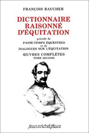 Dictionnaire raisonné d'équitation - jean michel place - 9782858931040 -