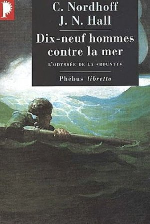 Dix-neuf hommes contre la mer - phebus - 9782859408213 -