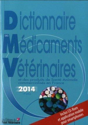Dictionnaire des Médicaments Vétérinaires  2014 - du point veterinaire - 9782863263419 -