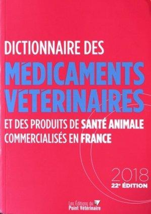 Dictionnaire des Médicaments Vétérinaires (DMV) 2018 - du point veterinaire - 9782863263785 -