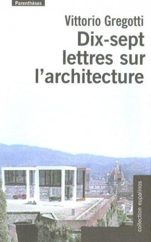 Dix-sept lettres sur l'architecture - parentheses - 9782863646434 -