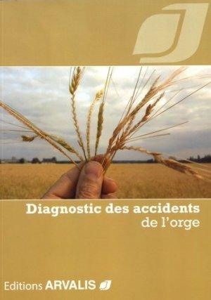 Diagnostic des accidents des orges - arvalis - 9782817903521 -