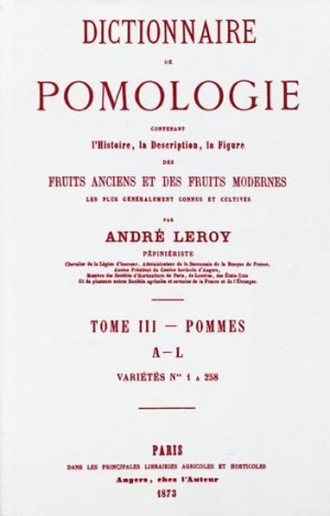 Dictionnaire de pomologie Tome 3 - naturalia publications - 9782876420007