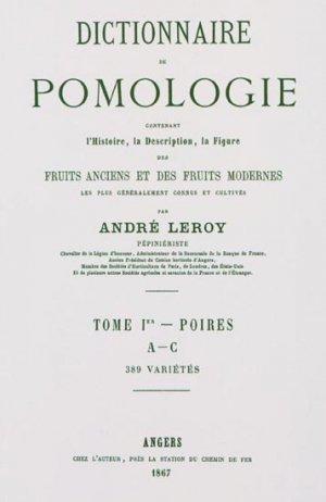 Dictionnaire de pomologie Tome 1 - naturalia publications - 9782876420021 -