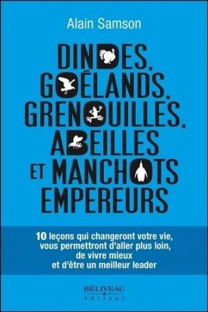 Dindes, goélands, grenouilles, abeilles et manchots empereurs - beliveau - 9782890928190 -