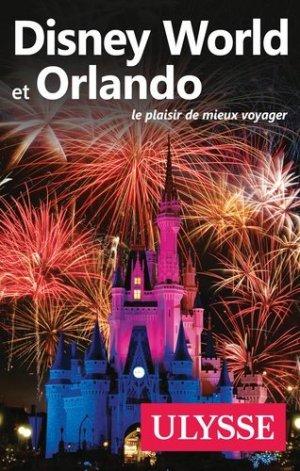 Disney World et Orlando - Ulysse - 9782894646502 -