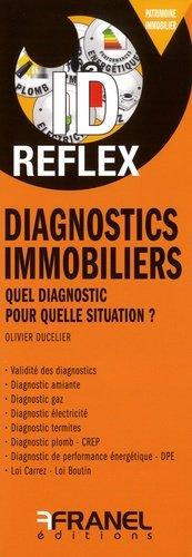 Diagnostics immobiliers : comprendre et interpreter - arnaud franel - 9782896035724 -