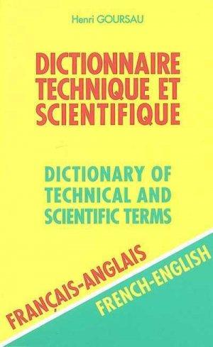 Dictionnaire Technique et ScientifiqueFrançais/Anglais - goursau henri - 9782904105067 -