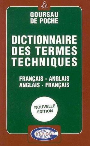 Dictionnaire des Termes Techniques AnglaisFrançais - goursau henri - 9782904105197 -