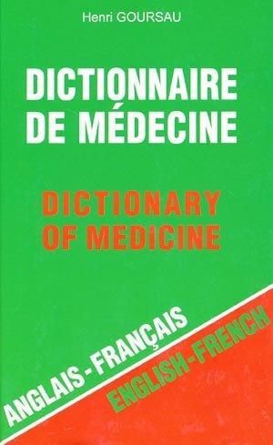 Dictionnaire de médecine anglais-français anglais-français - goursau henri - 2302904105200
