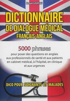 Dictionnaire de dialogue médical Français-Anglais/English-French - goursau henri - 9782904105524 -