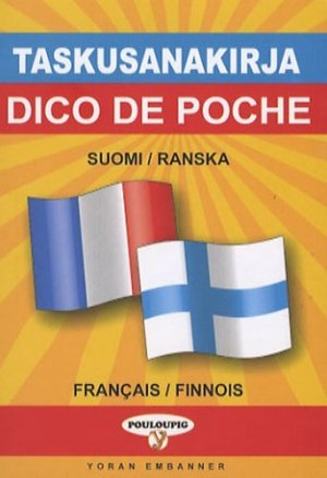 Dictionnaire de poche français-finnois & finnois-français - yoran embanner - 9782914855273 -