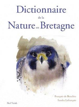 Dictionnaire de la Nature en Bretagne - skol vreizh - 9782915623840 -