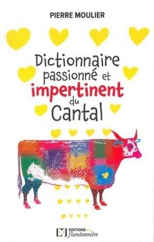 Dictionnaire amoureux et impertinent du Cantal - de la flandonniere - 9782918098775 -