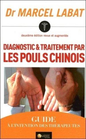Diagnostic et traitement par les pouls chinois - ambre  - 9782940500475 -