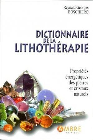 Dictionnaire de la lithothérapie - ambre  - 9782940500895