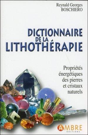 Dictionnaire de la lithothérapie - ambre  - 9782940500901 -