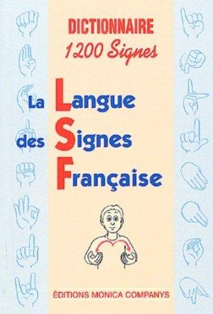 Dictionnaire LSF     1200 signes - monica companys - 9782950812377 -
