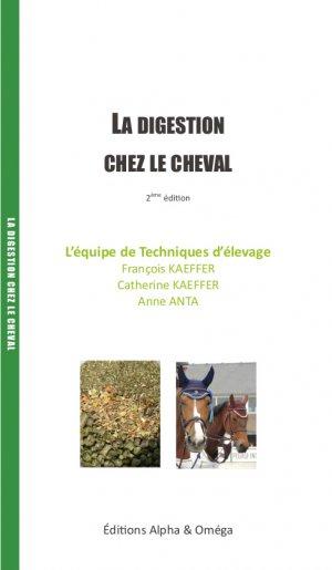 Digestion chez le cheval - alpha et omega - 9782956564027 -