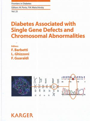 Diabetes Associated with Single Gene Defects and Chromosomal Abnormalities - karger  - 9783318060249 -