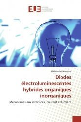 Diodes électroluminescentes hybrides organiques inorganiques - universitaires europeennes - 9783639683820